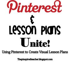 The Pinspired Teacher: Pinterest and Lesson Plans Unite! Visual Lesson Plans and Printing Your Pinterest Boards