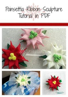 Poinsettia Ribbon Sculpture Tutorial,, #EllaBellaBows. available in my craftsy store or on Etsy.  Visit me on FB to see more of my work.