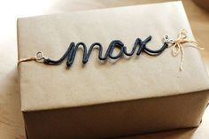 Personalized Wire Craft Embellishment for your gift wrapping.