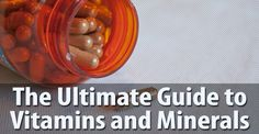 THE ULTIMATE GUIDE TO VITAMINS AND MINERALS:  From helping the body turn food into fuel, to fortifying bones and eyesight, vitamins and minerals are health superstars for sure. While the average diet usually includes adequate amounts of the essential nutrients without issue, it doesn't hurt to be a little more aware of the vitamins and minerals that keep us living and smiling. But first, let's iron out some key terms.