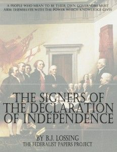 Biographical Sketches of the Signers of the Declaration of Independence