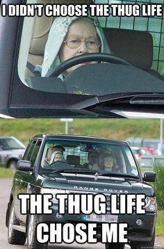 The Queen. In a hoodie and driving a Range Rover. You can go home now, the internet is over. queen elizabeth, thug life, queens, rang rover, funni, the queen, range rovers, funny memes, old ladies
