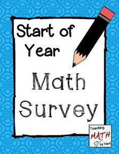 How do your students feel about Math? Start of Year - Math Survey - FREE