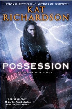 Cover Reveal: Possession by Kat Richardson. Coming 8/6/13