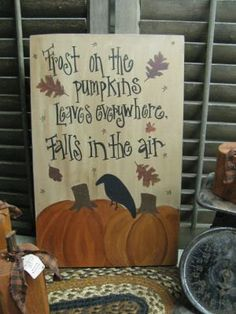 Frost on the Pumpkins Hand Painted Fall Sign by GainersCreekCrafts, $29.99
