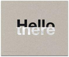 Hello There Helvetica