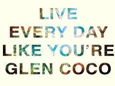 life motto, laugh, glen coco, funni, mean girls