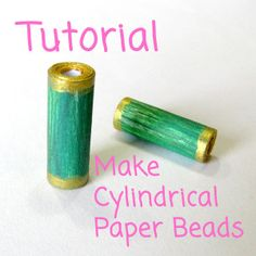 How to make Cylinder shaped Paper Beads - I Love Paper Beads