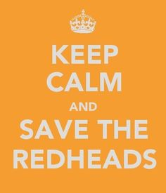 Redheads keep calm, redheads, gingers, quot