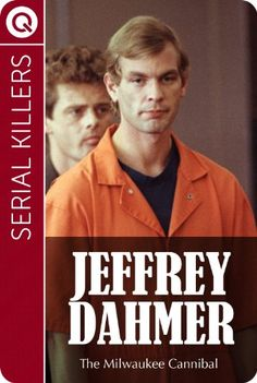 Serial Killers : Jeffrey Dahmer - The Milwaukee Cannibal $0.99