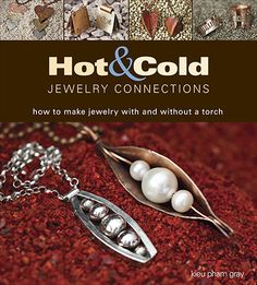 Do you like to create your metal jewelry using hot connections or cold connections? In this book, you get both!