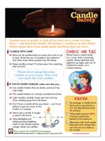 Candle Safety Tips   (from the National Fire Protection Association)