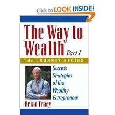 Brian Tracy  The Way to Wealth - The Journey Begins