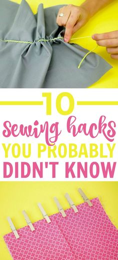 Whether you are a sewing pro or just a beginner sewing it is  always helpful to have some sewing tips. These 10 Sewing Hacks You Probably  Didn't Know will surely help you in your projects from beginner sewing projects  to the more advanced ones. #sewing  #sewingideas #sewingprojects #easysewingideas #sewingprojectsforbeginners  #sewingforbeginners #sewingprojectsforteens #easysewingideas