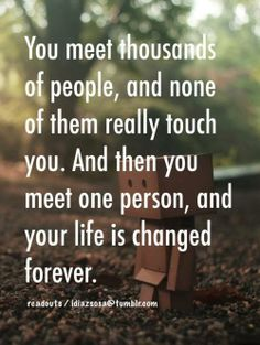 You meet thousands of people