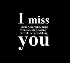 I miss you so much it hurts baby <3