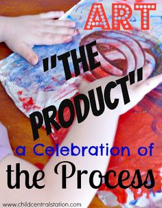 """ART The Product - A Celebration of Process 