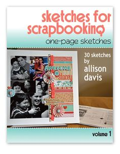 Scrapbook Generation Publishing - Sketches for Scrapbooking - One-Page Sketches - Volume 1 at Scrapbook.com $17.99