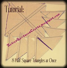 How-to make 8 HSTs (Half-Square Triangles) at one time.    KatiesQuiltsandCr...