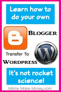 DIY Blogger to Wordpress transfer e-course.  Carry out your own transfer easily and cheaply with this real-time example.