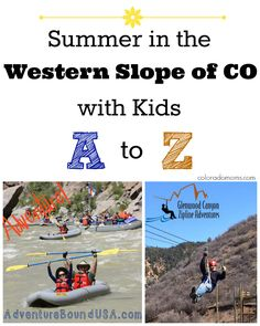 Summer Fun with Kids on the Western Slope, Colorado: From A to Z
