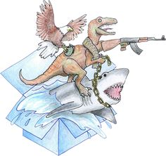 Eagle with a hand grenade. Dinosaur shooting an AK-47 and riding a Great White Shark. Triple Threat!!