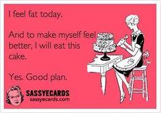 funni thing, fat today, fat bitch, feel fat