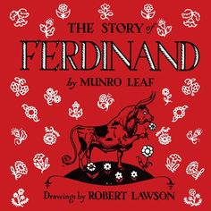 Ferdinand was one of my favorites.