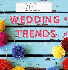 Our list of 2015 wed