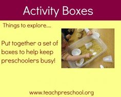 Keeping preschoolers busy with activity boxes and busy bags....