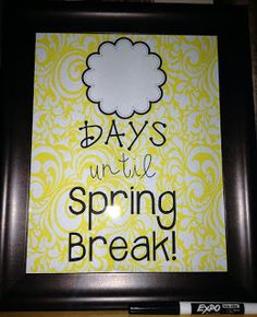 I need this!!!  Start the countdown to Spring Break!  Download this {FREE} poster and put it in an 8x10 frame.  Use a dry erase marker to count down the days!  Perfect for morning meeting, teacher's desk, front office, or at home! :)