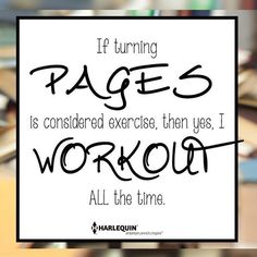 Bookworm = a lot of exercise!