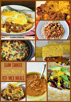 Cowboy and Tex-Mex Meals: 19 Easy Slow Cooker Recipes