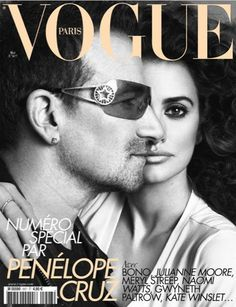 One of three French Vogue Covers 2010: Penelope Cruz and Bono https://www.facebook.com/joinred/photos/a.418514968713.212187.6829493713/418515138713/?type=3&theater