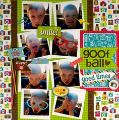 Goof Ball - fun layout for pictures of boys being silly.