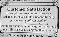 Until I drink it?  That's a mighty fine guarantee!