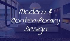 Modern & Contemporary design