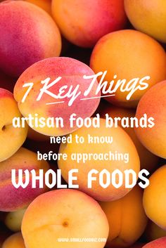Based on my conversations with one of Whole Foods Market's buyers, here are 7 things every artisan brand needs to have thought through before approaching their store buyers.