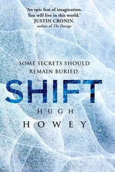 """Shift by Hugh Howey (Silo #2) 