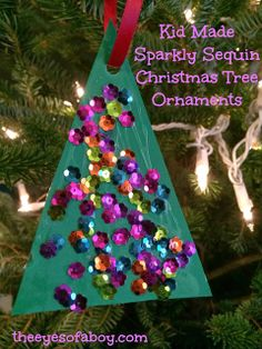 The Eyes of a Boy: Sparkly Sequin Christmas Tree Ornament - Kid Made Craft