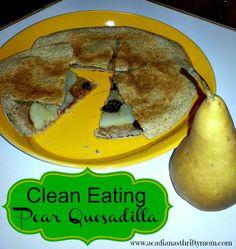 eat pear, quesadilla