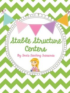 Newly updated! Science Stable structure centers!  Perfect for grade 3 strong and stable structures!