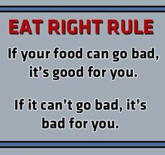 food choices, food for thought, remember this, eating right, real foods, eat right, eat healthy, shopping lists, true stories