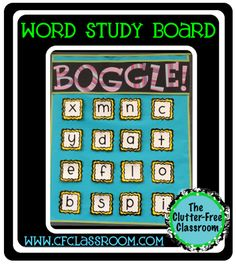 Clutter-Free Classroom: MY WORD STUDY WALL {Part 2: BOGGLE} Classroom 360