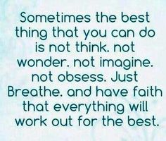 Sometimes the best thing you can do