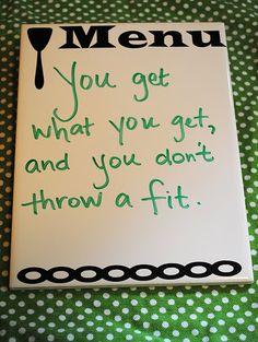 One of my favorite sayings! =)