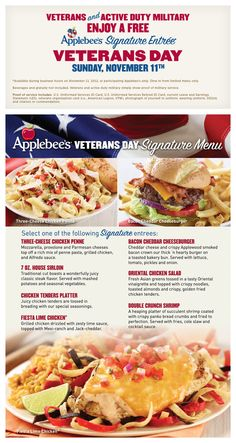 Veterans and active duty service members get a free signature entree Sunday, Nov.11. Just bring proof of your military status, and that entree is all yours.