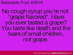 stuff, funni, churches, grape flavor, children, cough syrup, childhood, cherries, true stories