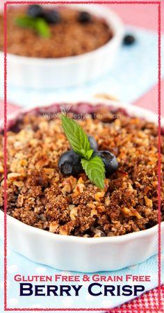 Gluten Free Grain Free Berry Crisp Recipe | WholeLifestyleNutrition.com