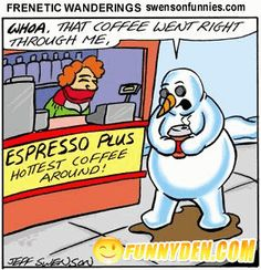 Snowman humor holiday, coffe funni, laugh, coffe comic, snowmen, coffee, funni coffe, christma, snowman humor